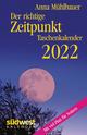 Der richtige Zeitpunkt 2022
