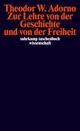 Zur Lehre von der Geschichte und von der Freiheit (1964/65)