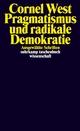 Pragmatismus und radikale Demokratie