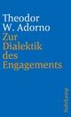 Zur Dialektik des Engagements