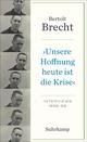 'Unsere Hoffnung heute ist die Krise' Interviews 1926-1956