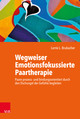 Wegweiser Emotionsfokussierte Paartherapie