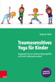 Traumasensitives Yoga für Kinder