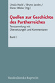 Quellen zur Geschichte des Partherreiches, Bd. 1: Prolegomena, Abkürzungen, Bibliografie, Einleitung, Indices, Karten, Tafeln