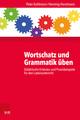 Wortschatz und Grammatik üben
