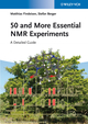 50 and More Essential NMR Experiments
