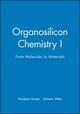 Organosilicon Chemistry I