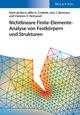 Nichtlineare Finite-Elemente-Analyse von Festkörpern und Strukturen