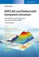 MATLAB und Mathematik kompetent einsetzen