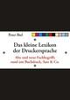 Das kleine Lexikon der Druckersprache