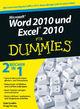 Word 2010 und Excel 2010 für Dummies