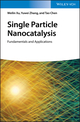 Single Particle Nanocatalysis