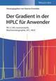 Der Gradient in der HPLC für Anwender