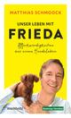 Unser Leben mit Frieda