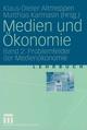 Medien und Ökonomie 2