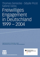 Freiwilliges Engagement in Deutschland 1999 - 2004