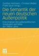 Die Semantik der neuen deutschen Außenpolitik