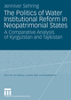 The Politics of Water Institutional Reform in Neo-Patrimonial States