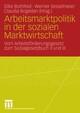 Arbeitsmarktpolitik in der sozialen Marktwirtschaft