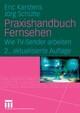 Praxishandbuch Fernsehen