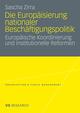 Die Europäisierung nationaler Beschäftigungspolitik