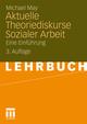 Aktuelle Theoriediskurse Sozialer Arbeit