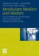Molekulare Medizin und Medien