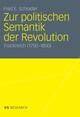 Zur politischen Semantik der Revolution