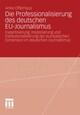 Die Professionalisierung des deutschen EU-Journalismus