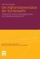 Die Afghanistaneinsätze der Bundeswehr