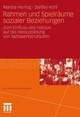 Rahmen und Spielräume sozialer Beziehungen