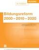 Bildungsreform 2000 - 2010 - 2020