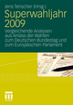 Superwahljahr 2009