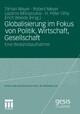 Globalisierung im Fokus von Politik, Wirtschaft, Gesellschaft