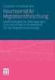 Raumsensible Migrationsforschung