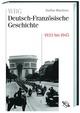 WBG Deutsch-Französische Geschichte IX