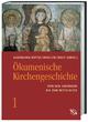 Ökumenische Kirchengeschichte