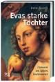 Evas starke Töchter