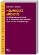 Helmholtz' Musicus