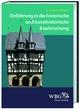 Einführung in die historische und kunsthistorische Bauforschung