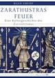 Zarathustras Feuer
