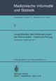 Langzeitstudien über Nebenwirkungen der Kontrazeption - Stand und Planung