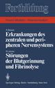 Erkrankungen des zentralen und peripheren Nervensystems / Störungen der Blutgerinnung und Fibrinolyse