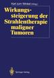 Wirkungssteigerung der Strahlentherapie maligner Tumoren