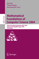 Mathematical Foundations of Computer Science 2004