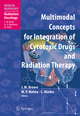 Multimodal Concepts for Integration of Cytotoxic Drugs and Radiation Therapy
