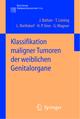 Klassifikation maligner Tumoren der weiblichen Genitalorgane