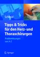 Tipps und Tricks für den Herz- und Thoraxchirurgen