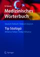 Medizinisches Wörterbuch Deutsch-Türkisch / Türkisch-Deutsch