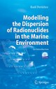 Modelling the Dispersion of Radionuclides in the Marine Environment